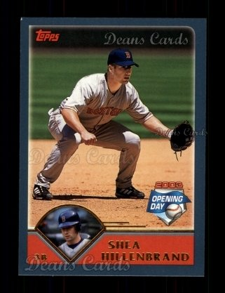 2003 Topps Opening Day #6  Shea Hillenbrand