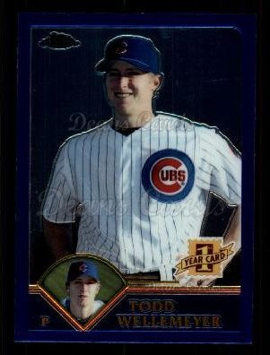 2003 Topps Chrome Traded #182 T  -  Todd Wellemeyer First Year