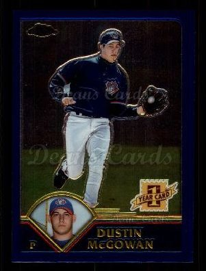 2003 Topps Chrome Traded #255 T  -  Dustin McGowan First Year