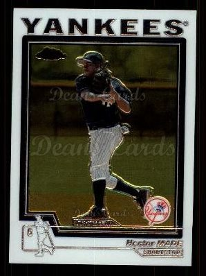 2004 Topps Chrome Traded #128 T  -  Hector Made First Year