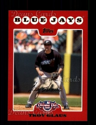 2008 Topps Opening Day #191  Troy Glaus
