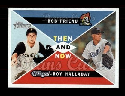 2009 Topps Heritage Then & Now #9 TN Bob Friend / Roy Halladay