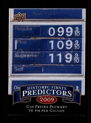 2009 Upper Deck #2   Historic Predictors  - Gas Reaches 99 Cents
