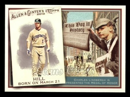 2010 Topps Allen & Ginter This Day In History #41 TDH  -  Aaron Hill This Day in History