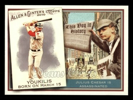 2010 Topps Allen & Ginter This Day In History #62 TDH  -  Kevin Youkilis This Day in History