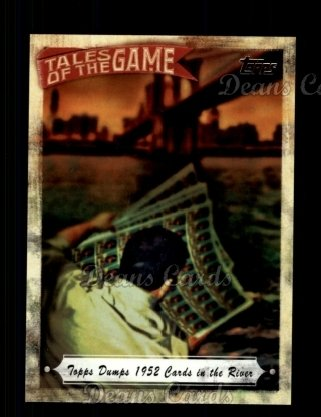 # TOG4 Topps Dumps 1952 Cards in the River - 2010 Topps Tales of the Game