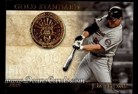 2012 Topps Gold Standard #17 GS  -  Jim Thome 600 Home Runs