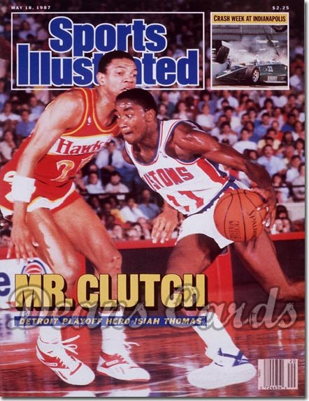 1987 Sports Illustrated - With Label   May 18  -  Isaiah Thomas (Detroit Pistons) Doc Rivers (Atlanta Hawks)