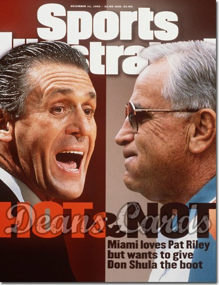 1995 Sports Illustrated - With Label   December 11  -  Pat Riley (Miami Heat) Don Shula (Dolphins)