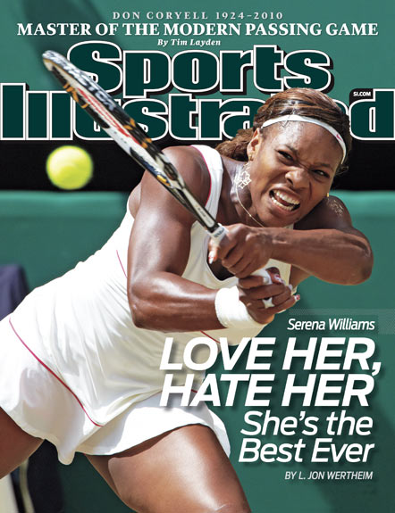 2010 Sports Illustrated   July 12  -  Love Her Hate Her She is the Best Ever