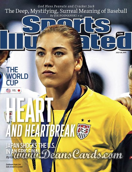 2011 Sports Illustrated - With Label   July 25  -  Hope Solo / Heart and Heartbreak / Women's World Cup