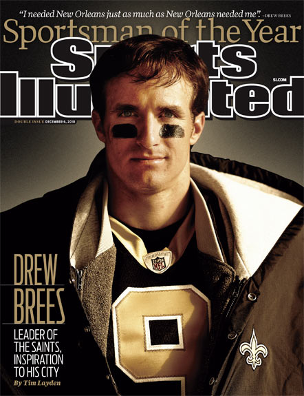 2010 Sports Illustrated   December 6  -  Sportsman of the Year: DREW BREES