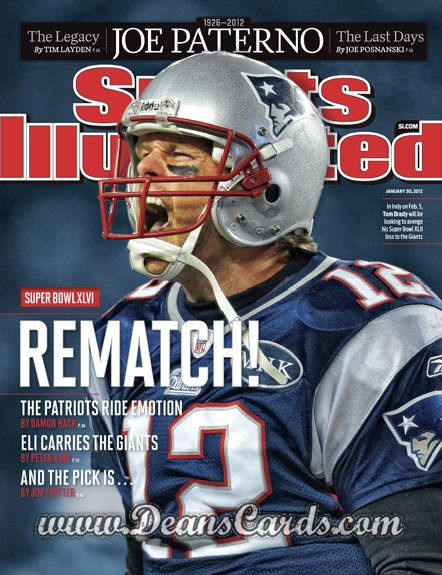 2012 Sports Illustrated   January 30  -  Tom Brady / New England Patriots / Rematch!