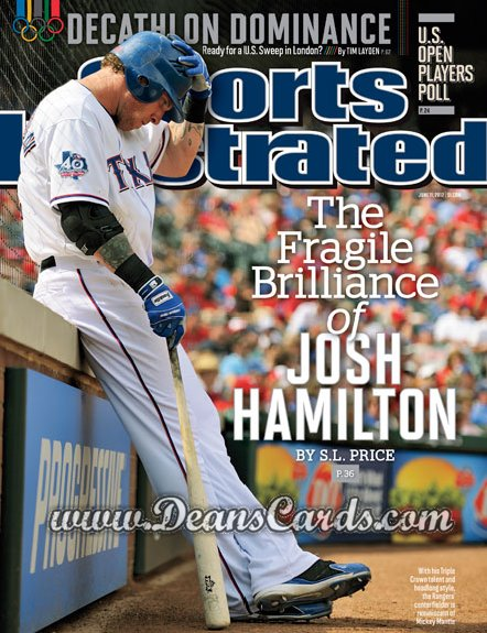 2012 Sports Illustrated   June 11  -  Josh Hamilton / Texas Rangers / The Fragile Brilliance of