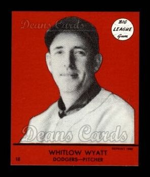 1941 Goudey Reprint #18 RED Whitlow Wyatt
