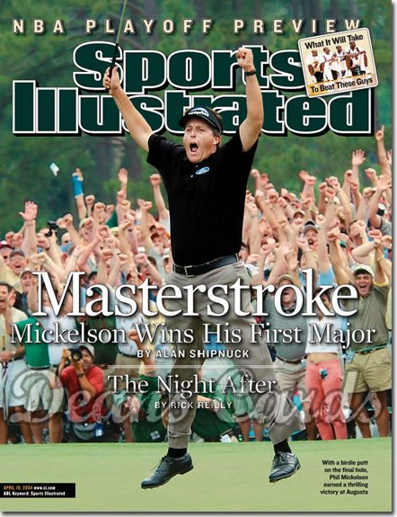 2004 Sports Illustrated   April 19  -  Phil Mickelson Wins The Masters