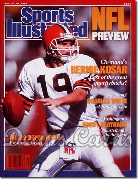1988 Sports Illustrated - With Label   August 29  -  Bermie Kosar (Cleveland Browns)