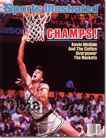 1986 Sports Illustrated - No Label   June 16  -  Kevin Mc Hale (Boston Celtics)