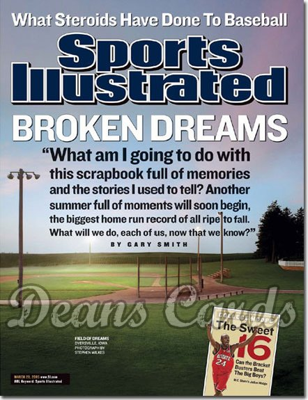 2005 Sports Illustrated   March 28  -  What Steroids Have Done To Baseball Broken Dreams