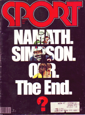 1977 Sport Magazine   -  Joe Namath / Bobby Orr / O J Simpson  March