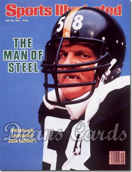 1984 Sports Illustrated - With Label   July 30  -  Jack Lambert Pittsburgh Steelers