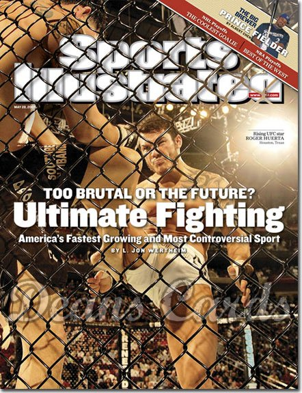 2007 Sports Illustrated - With Label   May 28  -  Roger Huerta UFC Ultimate Fighting SI