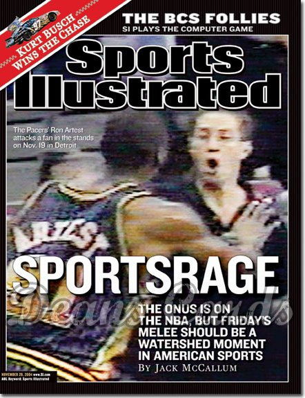 2004 Sports Illustrated - With Label   November 29  -  Ron Artest Sportsrage