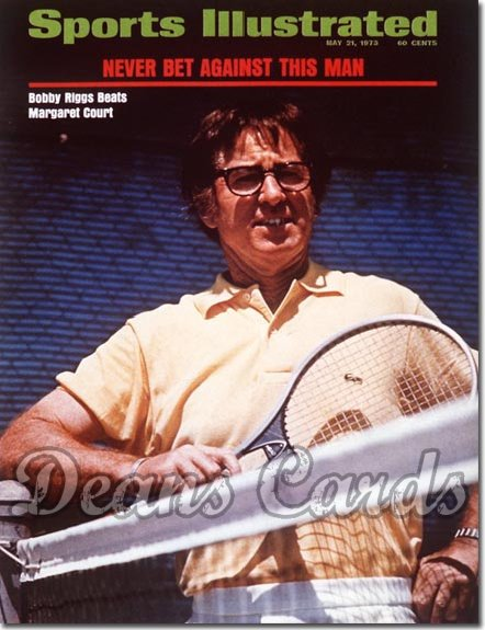 1973 Sports Illustrated - With Label   May 21  -  Bobby Riggs Tennis Battleofthe Sexes