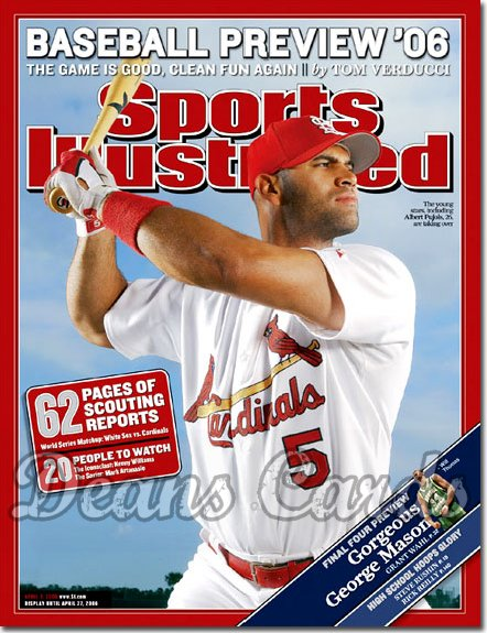 2006 Sports Illustrated   April 3  -  Albet Pujols St. Louis #2