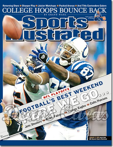 2005 Sports Illustrated - With Label   January 17  -  Reggie Wayne Indianapolis Beat Denver Broncos