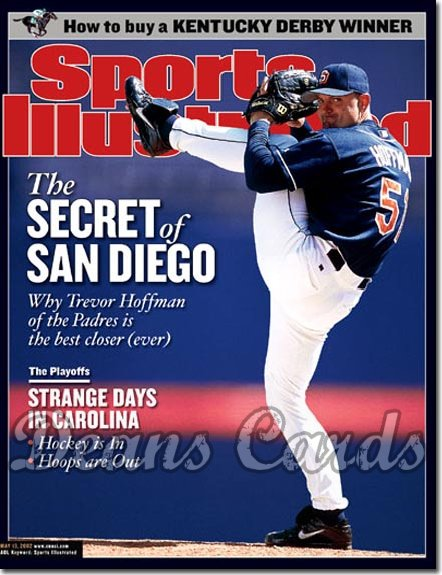 2002 Sports Illustrated   May 13  -  Trevor Hoffman San Diego Padres