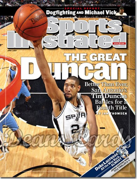 2007 Sports Illustrated - With Label   June 4  -  Tim Duncan San Antonio Spurs