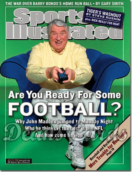 2002 Sports Illustrated - With Label   July 29  -  John Madden