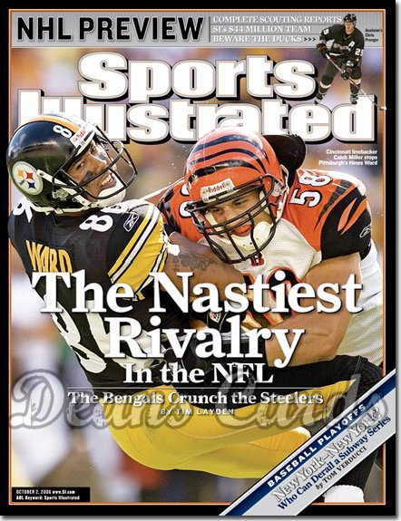 2006 Sports Illustrated   October 2  -  Hines Ward Caleb Miller Steelers SI