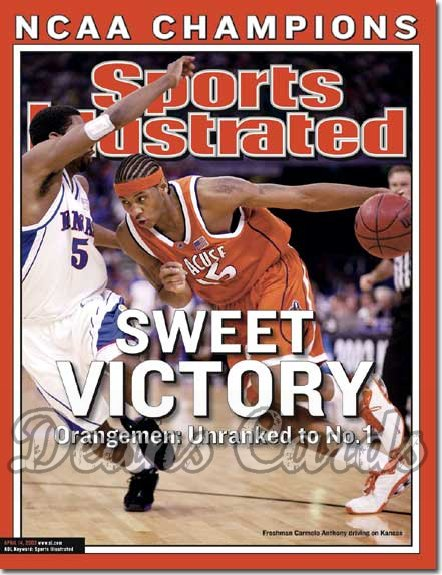 2003 Sports Illustrated   April 14  -  Carmelo Anthony (Syracuse Orangemen)