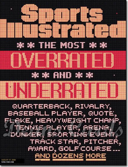 2001 Sports Illustrated - With Label   August 27  -  Overrated / Underrated