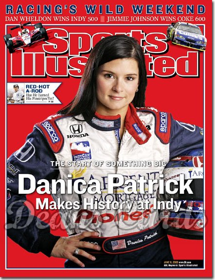 2005 Sports Illustrated - With Label   June 6  -  Danica Patrick Indianapolis 500