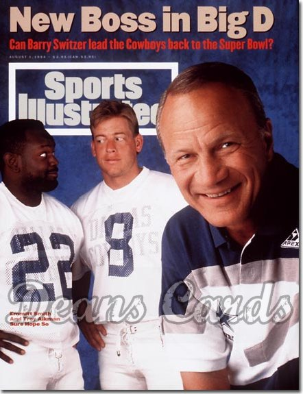 1994 Sports Illustrated - With Label   August 1  -  Troy Aikman Emmitt Smith & Barry Switzer Dallas Cowboys