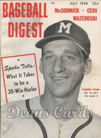 1958 Baseball Digest   -  Warren Spahn  July