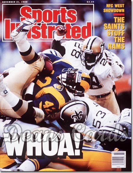 1988 Sports Illustrated - With Label   November 21  -  Greg Bell (Los Angeles Rams)New Orleans Saints Defense