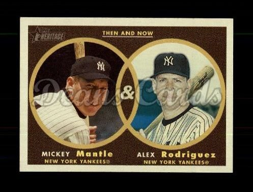 2006 Topps Heritage Then & Now #1 TN Mickey Mantle/Alex Rodriguez