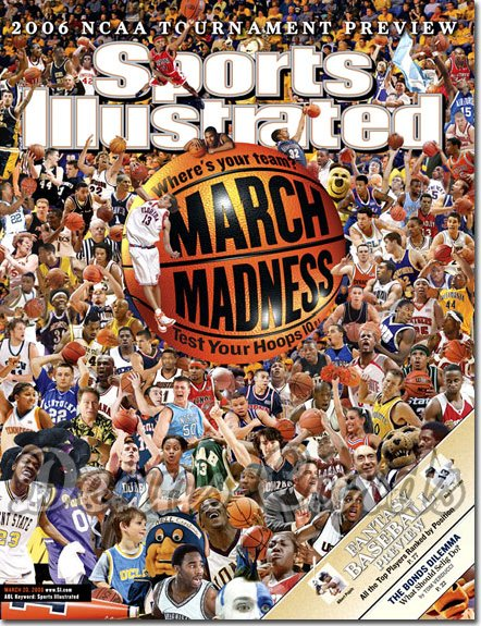 2006 Sports Illustrated   March 20  -  NCAA March Madness