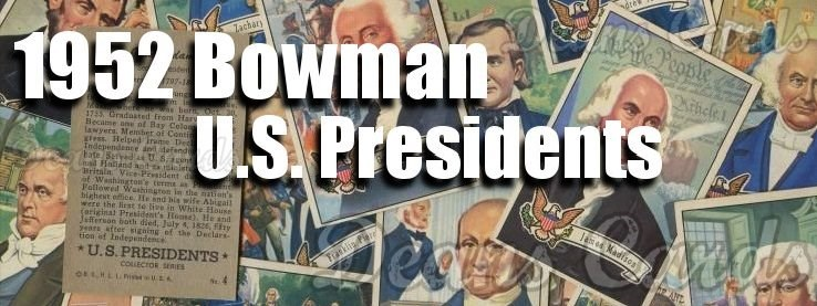 1952 Bowman U.S. Presidents
