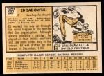 1963 Topps #527  Ed Sadowski  Back Thumbnail