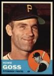 1963 Topps #364  Howie Goss  Front Thumbnail