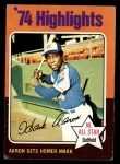 1975 Topps #1   -  Hank Aaron Aaron Sets Homer Mark Front Thumbnail