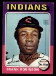 1975 Topps #580  Frank Robinson  Front Thumbnail