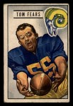 1951 Bowman #6  Tom Fears  Front Thumbnail