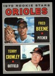 1970 Topps #121   -  Fred Beene / Terry Crowley Orioles Rookies Front Thumbnail