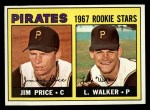 1967 Topps #123   -  Luke Walker / Jim Price Pirates Rookies Front Thumbnail